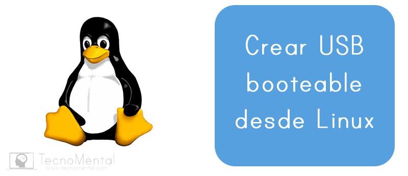 Cómo crear usb booteable desde Linux