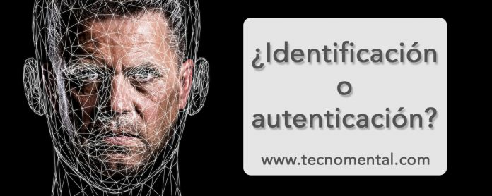 ¿Qué es identificación? ¿Qué es autenticación?