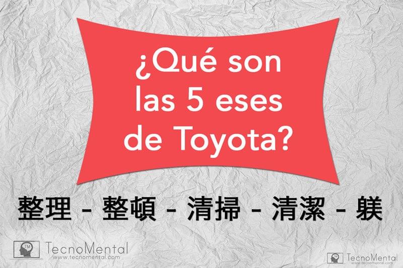 qué son las 5s de Toyota